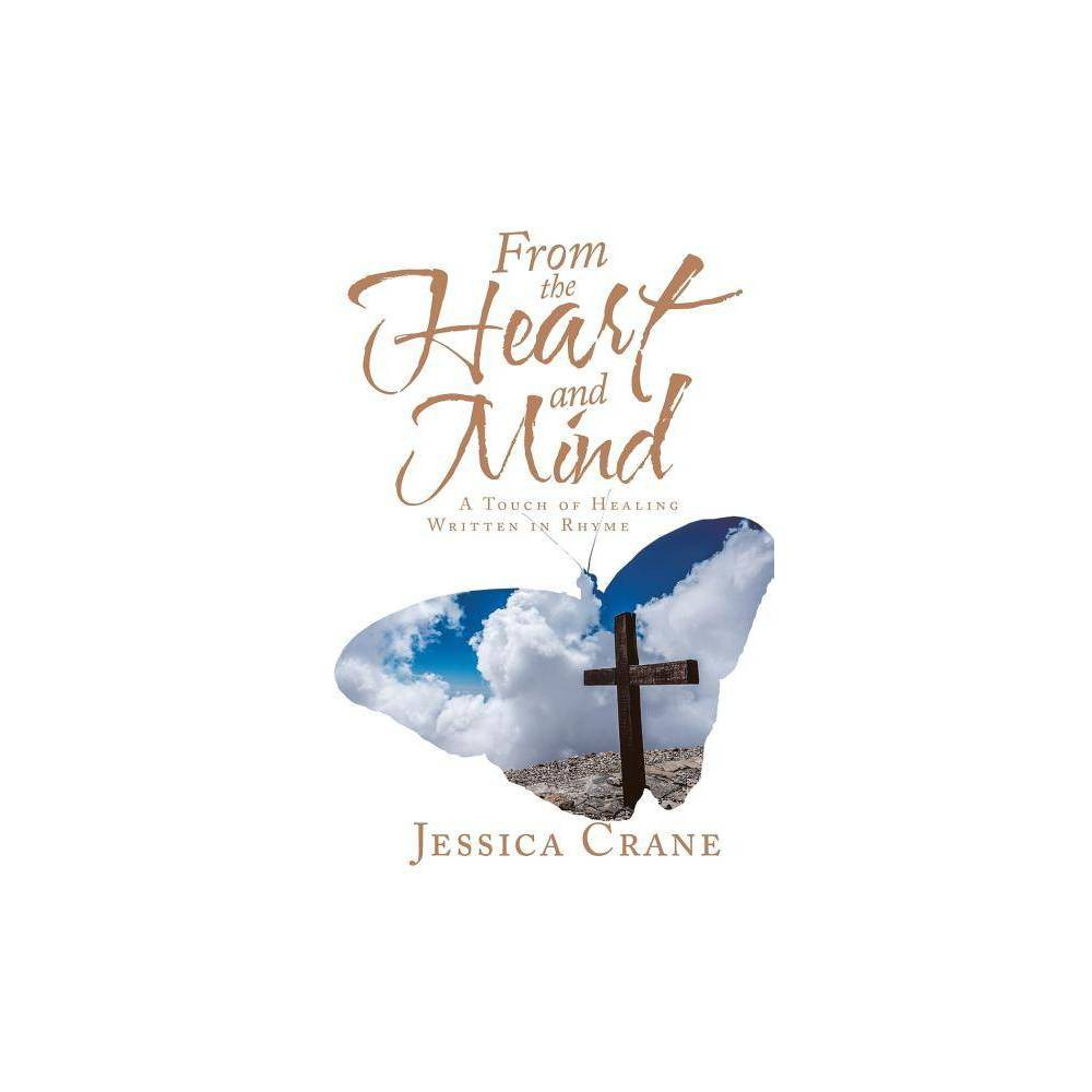 From The Heart And Mind By Jessica Crane Paperback