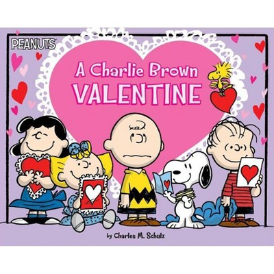 A Charlie Brown Valentine - (Peanuts) by  Charles M Schulz (Paperback)