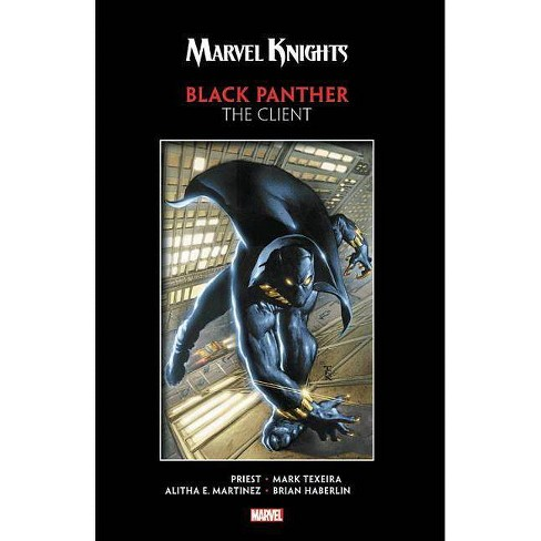 Marvel Knights Black Panther by Priest & Texeira: The Client - by  Christopher Priest & Mark Texeira - image 1 of 1