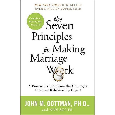 The Seven Principles for Making Marriage Work - by  John Gottman & Nan Silver (Paperback) - image 1 of 1