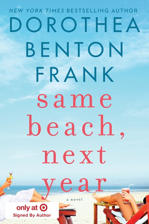 Same Beach Next Year (Hardcover) (Target Exclusive Signed Edition) (Dorothea Benton Frank) - image 1 of 1