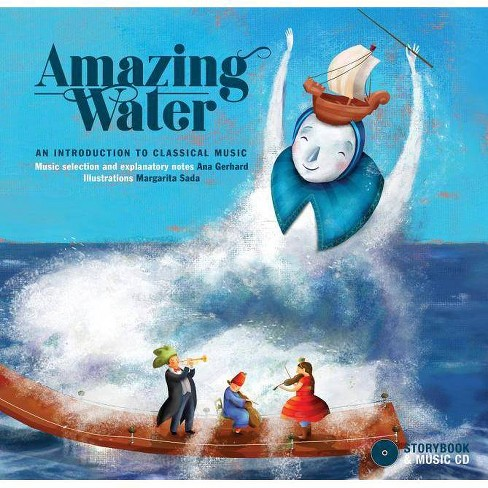 Amazing Water - by  Ana Gerhard (Hardcover) - image 1 of 1