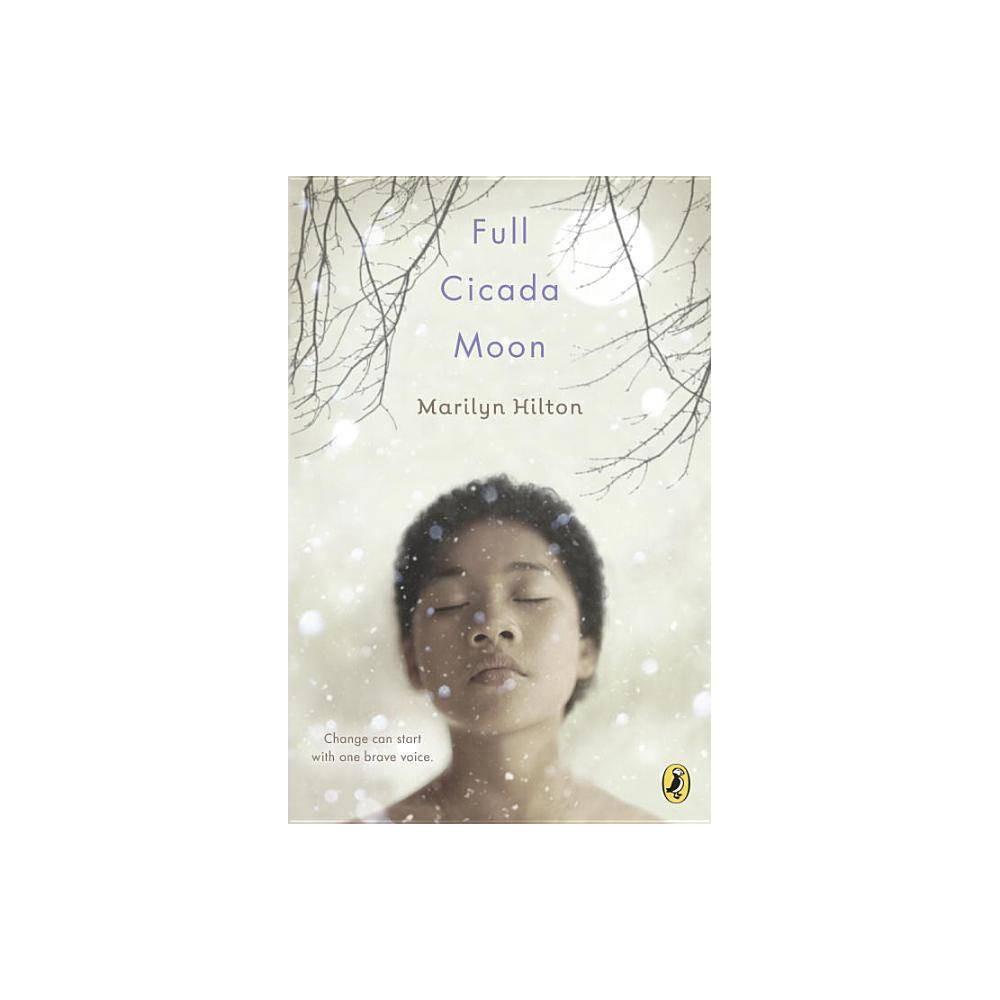 Full Cicada Moon By Marilyn Hilton Paperback