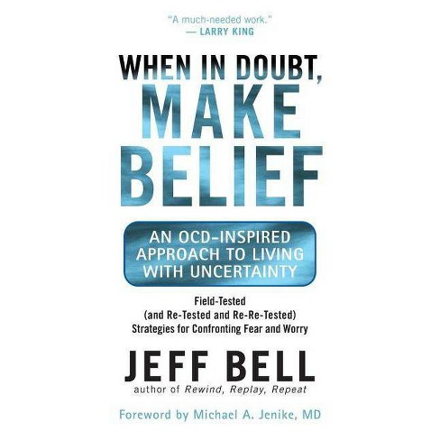 When in Doubt, Make Belief - by  Jeff Bell (Paperback) - image 1 of 1