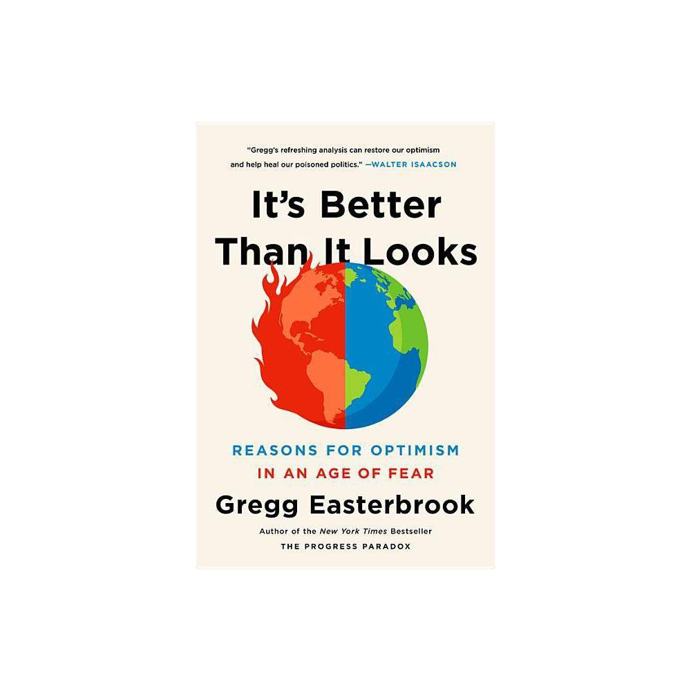 Its Better Than It Looks - by Gregg Easterbrook (Paperback) Promos