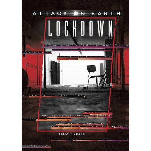 Lockdown - (Attack on Earth) by  Raelyn Drake (Hardcover) - image 1 of 1
