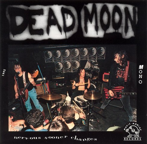 Dead moon - Nervous sooner changes (Vinyl) - image 1 of 1