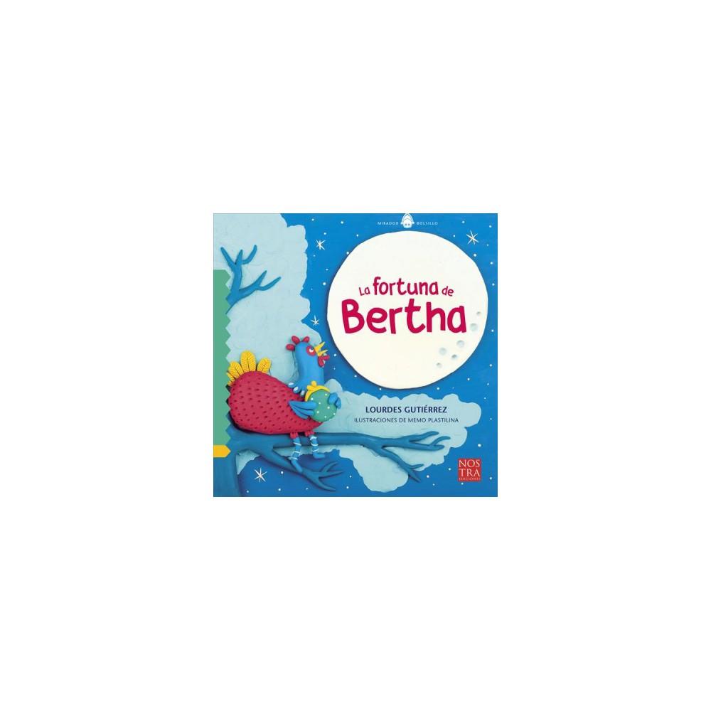 La fortuna de Bertha/ Bertha's Fortune - by Lourdes Gutierrez (Paperback)