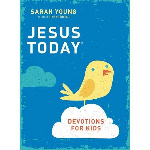 Jesus Today Devotions for Kids - by  Sarah Young (Hardcover) - image 1 of 1