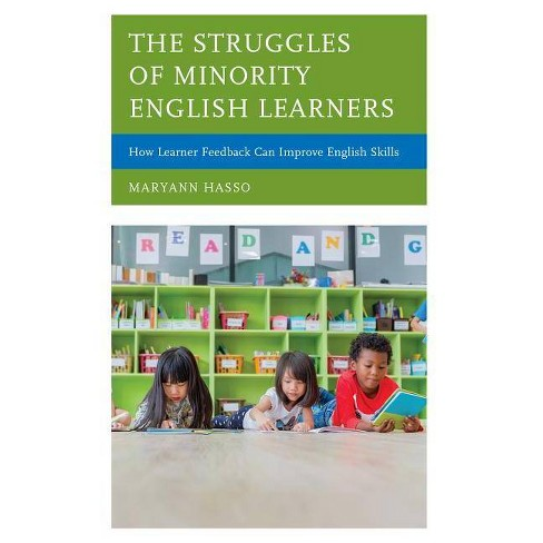 The Struggles of Minority English Learners - by  Maryann Hasso (Hardcover) - image 1 of 1