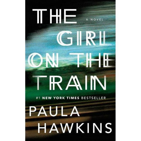 The Girl on the Train (Paperback) by Paula Hawkins - image 1 of 1