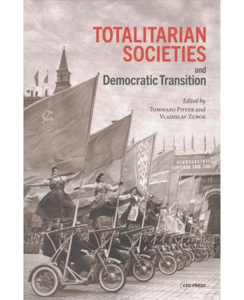 Totalitarian Societies and Democratic Transition : Essays in Memory of Victor Zaslavsky (Hardcover) - image 1 of 1