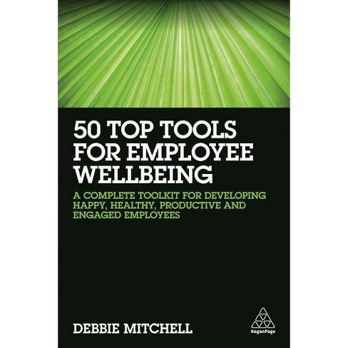 50 Top Tools for Employee Wellbeing - by  Debbie Mitchell (Paperback) - image 1 of 1