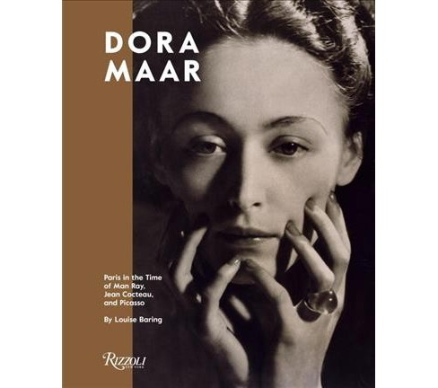 Dora Maar : Paris in the Time of Man Ray, Jean Cocteau, and Picasso (Hardcover) (Louise Baring) - image 1 of 1