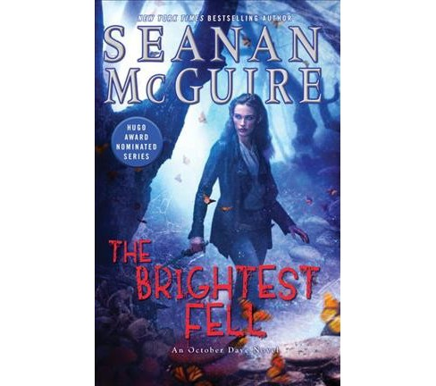 Brightest Fell (Hardcover) (Seanan McGuire) - image 1 of 1