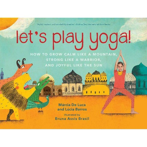 Let's Play Yoga! - by  Marcia De Luca & Lucia Barros (Hardcover) - image 1 of 1