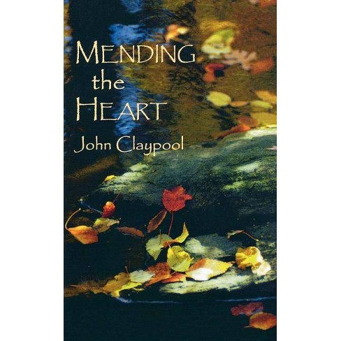 Mending the Heart - by  John Claypool (Paperback) - image 1 of 1