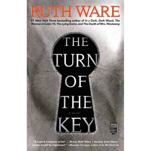 The Turn Of The Key - By Ruth Ware (paperback) : Target