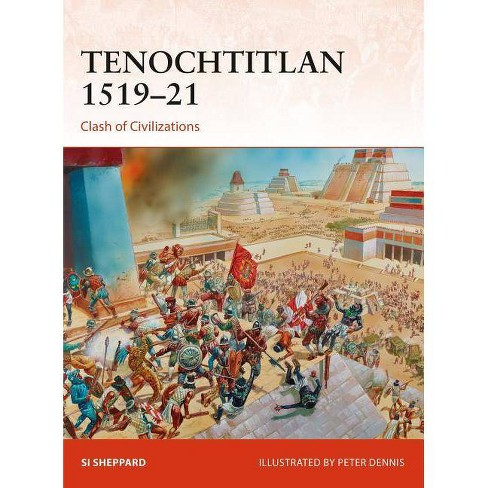 Tenochtitlan 1519-21 - (Campaign) by  Si Sheppard (Paperback) - image 1 of 1