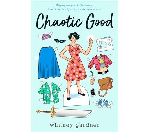 Chaotic Good -  by Whitney Gardner (Hardcover) - image 1 of 1