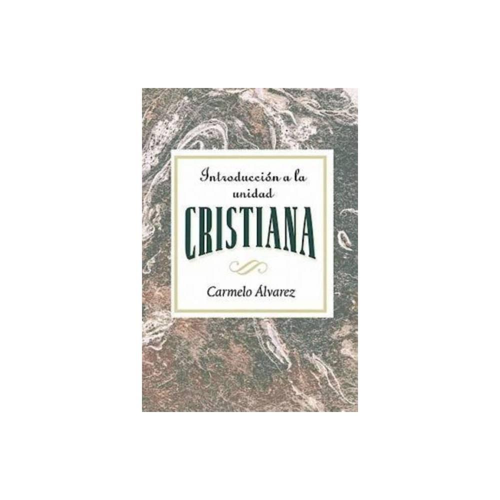 Introducci N A La Unidad Cristiana Aeth Paperback