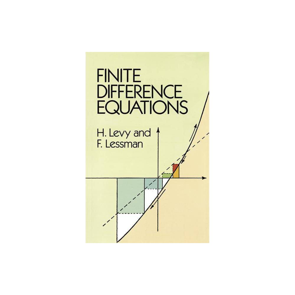 Finite Difference Equations Dover Books On Mathematics By H Levy F Lessman Mathematics Paperback