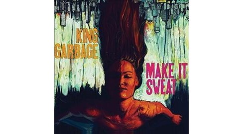 King Garbage - Make It Sweat (Vinyl) - image 1 of 1