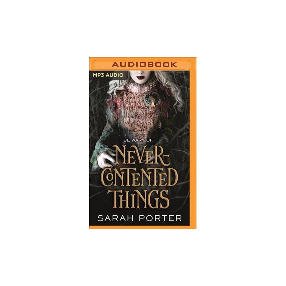 Never-Contented Things - MP3 Una by Sarah Porter (MP3-CD)