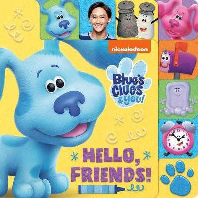 Hello, Friends! (Blue's Clues & You) - (Board Book)