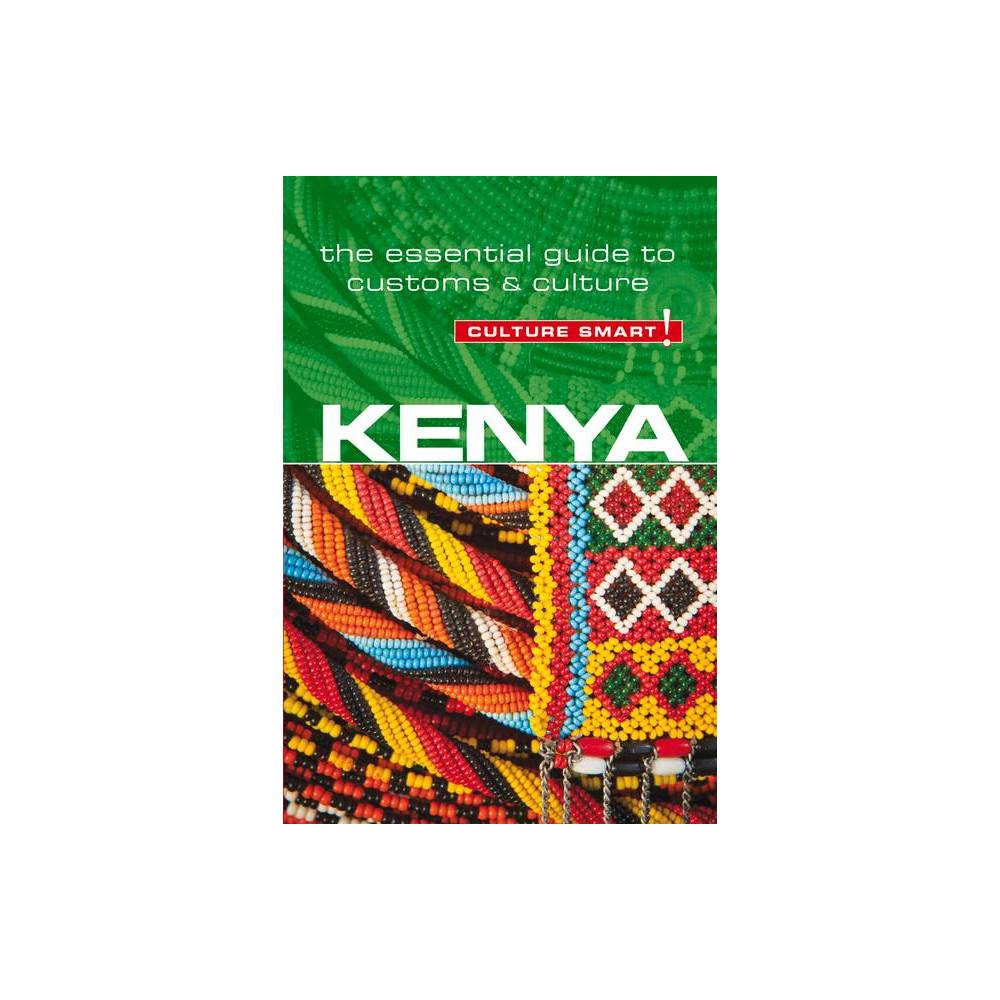 Kenya Culture Smart Volume 76 Culture Smart The Essential Guide To Customs Culture 2nd Edition By Jane Barsby Paperback