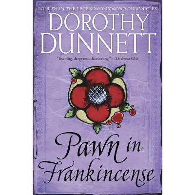 Pawn in Frankincense - (Lymond Chronicles) by  Dorothy Dunnett (Paperback)
