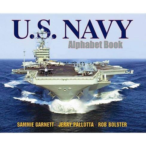 U.S. Navy Alphabet Book - (Jerry Pallotta's Alphabet Books) by  Jerry Pallotta & Sammie Garnett - image 1 of 1