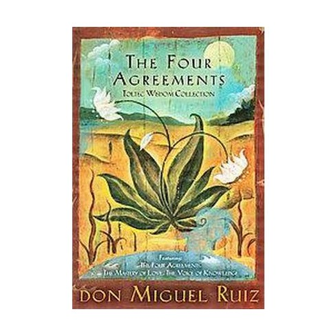 Four Agreements Toltec Wisdom Collection Paperback Don Miguel
