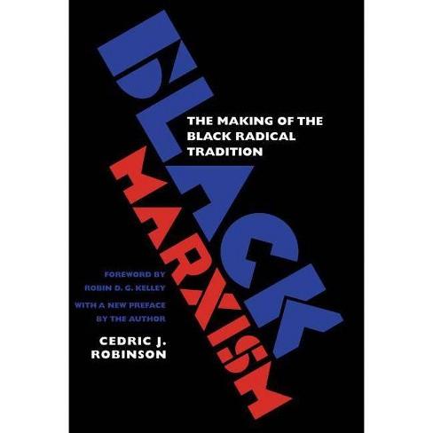 Black Marxism - 2 Edition by  Cedric J Robinson (Paperback) - image 1 of 1