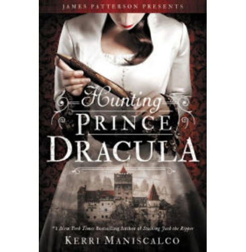 Hunting Prince Dracula -  (Stalking Jack the Ripper) by Kerri Maniscalco (Hardcover) - image 1 of 1