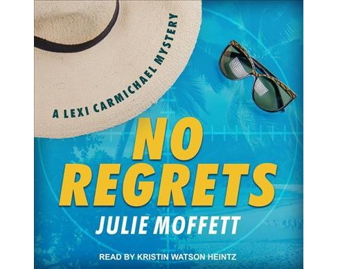 No Regrets -  (Lexi Carmichael) by Julie Moffett (MP3-CD) - image 1 of 1