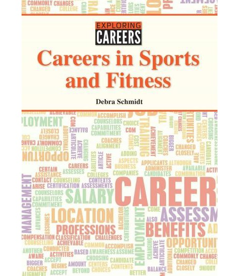 Careers in Sports and Fitness (Hardcover) (Debra Schmidt) - image 1 of 1