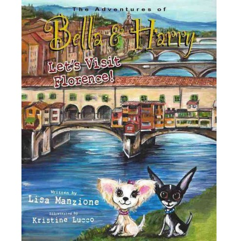 Let's Visit Florence! (Hardcover) (Lisa Manzione) - image 1 of 1