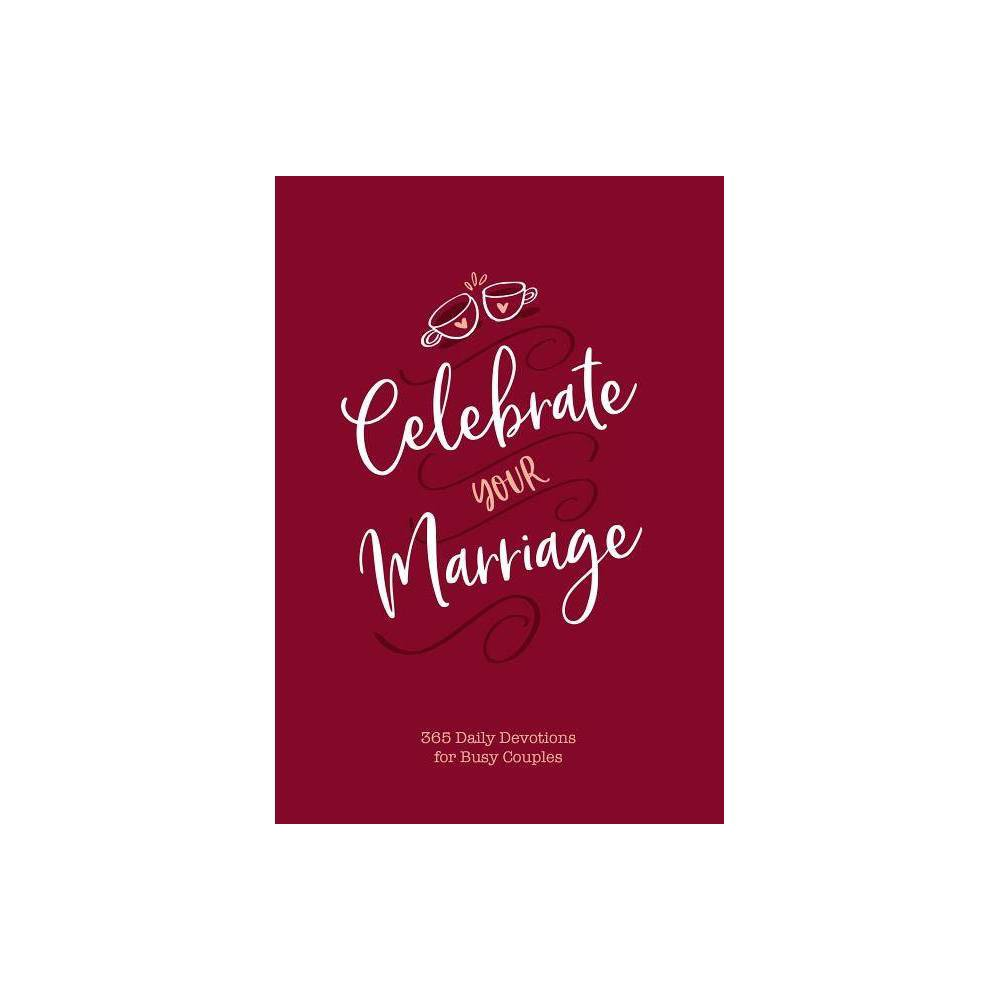 Celebrate Your Marriage By Jay Laffoon Laura Laffoon Leather Bound