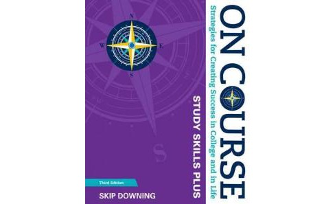 On Course : Strategies for Creating Success in College and in Life, Study Skills Plus (Paperback) (Skip - image 1 of 1