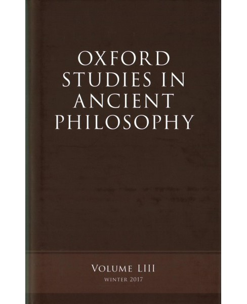 Oxford Studies Ancient Philosophy : Winter 2017 -   Book 53 (Hardcover) - image 1 of 1