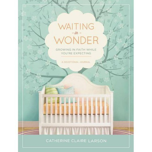 Waiting in Wonder - by  Catherine Claire Larson (Hardcover) - image 1 of 1