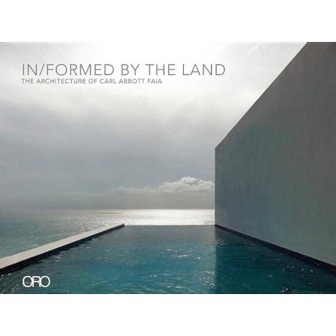 In/Formed by the Land - by  Carl Abbott (Hardcover) - image 1 of 1