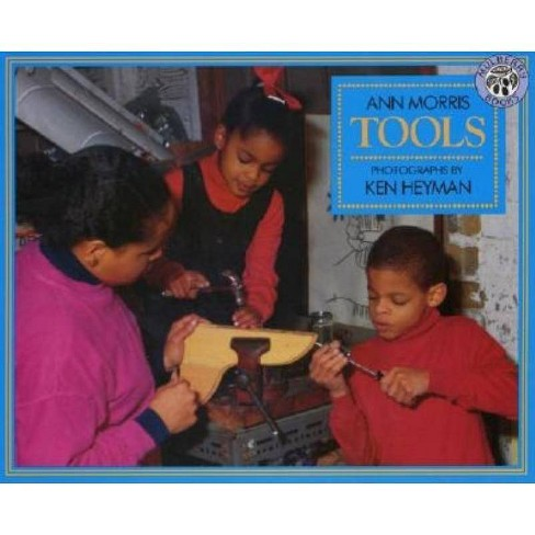 Tools - by  Ann Morris (Paperback) - image 1 of 1