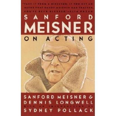 Sanford Meisner on Acting - by  Sanford Meisner & Dennis Longwell (Paperback)