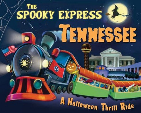 Spooky Express Tennessee -  by Eric James (Hardcover) - image 1 of 1