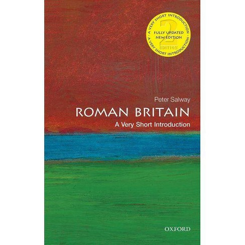 Roman Britain: A Very Short Introduction - (Very Short Introductions) 2 Edition by  Peter Salway - image 1 of 1