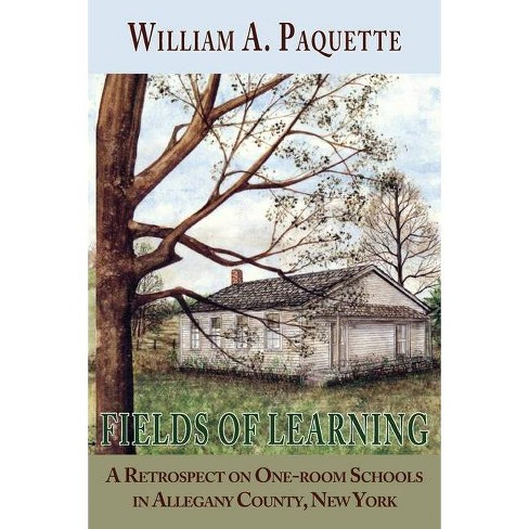 Fields of Learning - by  William a Paquette (Paperback) - image 1 of 1