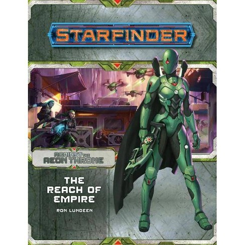 Starfinder Adventure Path: The Reach of Empire (Against the Aeon Throne 1 of 3) - by  Ron Lundeen - image 1 of 1