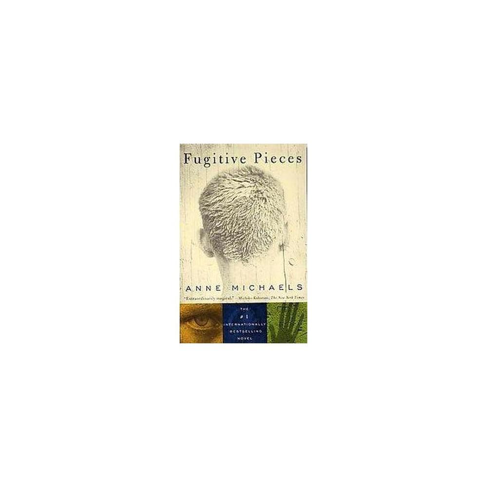 Fugitive Pieces (Paperback) (Anne Michaels)